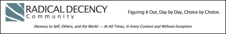 Radical Decency